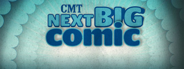 CMT Next Big Comic